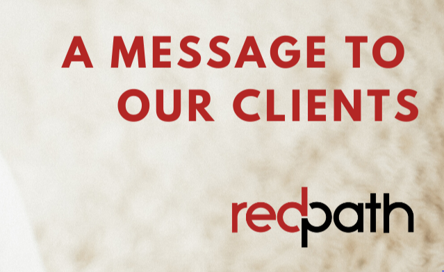 Redpath a message to our clients