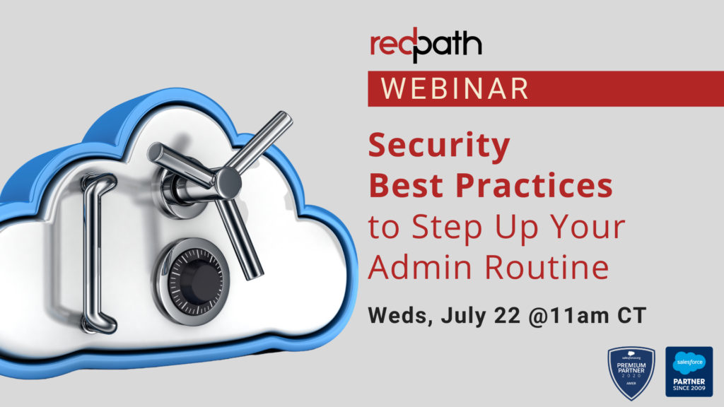 Redpath webinar - Salesforce Security best practices to step up your admin routine